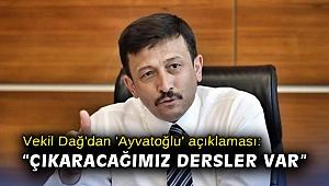 AK Partili Dağ'dan 'Ayvatoğlu' açıklaması: