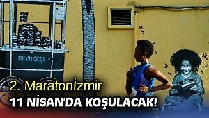 2. Maratonİzmir 11 Nisan'da koşulacak!