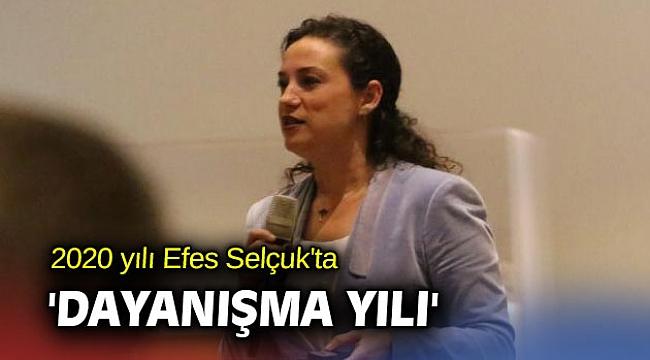 2020 yılı Efes Selçuk'ta 'dayanışma yılı'