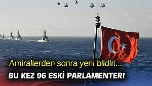 96 eski parlamenterden yeni bildiri!