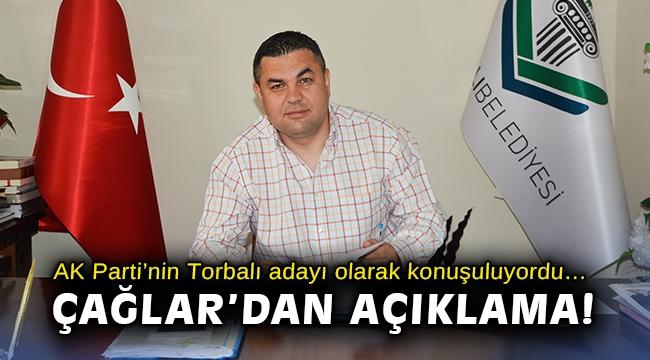 AK Parti'nin Torbalı adayı olarak konuşuluyordu… Çağlar'dan açıklama!