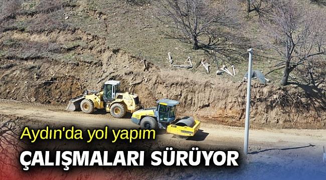 Aydın'da yol yapım çalışmaları sürüyor