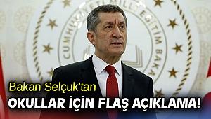 Bakan Selçuk'tan okullar için flaş açıklama!