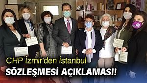 CHP İzmir'den İstanbul Sözleşmesi açıklaması!