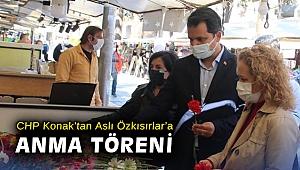 CHP Konak'tan Aslı Özkısırlar'a anma töreni