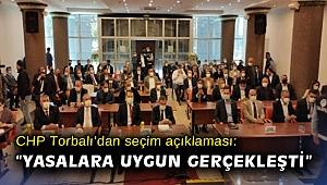 CHP Torbalı'dan seçim açıklaması: