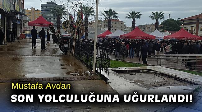 Çiğli Belediye Başkan Yardımcısı Mustafa Avdan, son yolculuğuna uğurlandı!