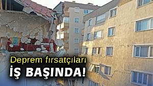 Deprem fırsatçıları iş başında!