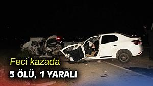 Feci kazada 5 ölü, 1 yaralı
