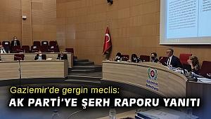 Gaziemir'de gergin meclis: AK Parti'ye şerh raporu yanıtı