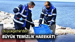 İzmir Büyükşehir'den büyük temizlik harekâtı
