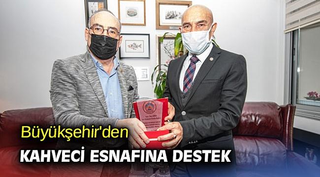 İzmir Büyükşehir'den kahveci esnafına destek
