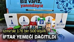 İzmir'de 176 bin 500 kişilik iftar yemeği dağıtıldı