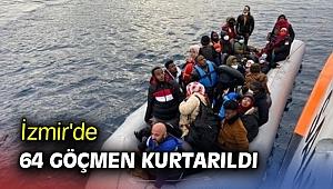 İzmir'de 64 göçmen kurtarıldı