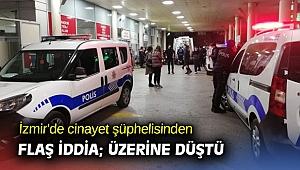 İzmir'de akrabasını öldüren cinayet şüphelisi,