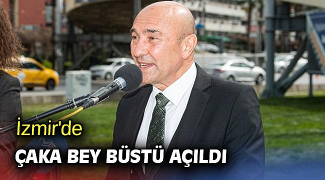 İzmir'de Çaka Bey Büstü açıldı