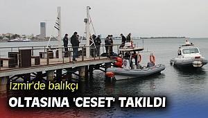 İzmir'de denizden bir erkeğe ait ceset çıkartıldı