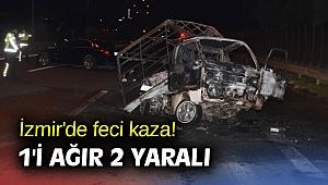 İzmir'de feci kaza! 1'i ağır 2 yaralı