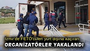 İzmir'de FETÖ'cüleri yurt dışına kaçıran organizatörler yakalandı