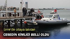 İzmir'de oltaya takılan cesedin kimliği belli oldu