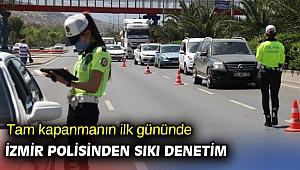 İzmir'de polis ekiplerinden sıkı denetim