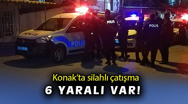 İzmir'de sokak ortasında silahlı çatışma: 6 yaralı