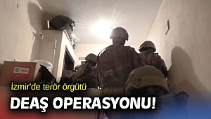 İzmir'de terör örgütü DEAŞ operasyonu!