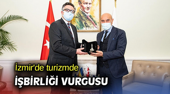İzmir'de turizmde işbirliği vurgusu