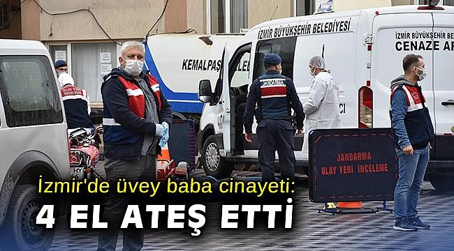 İzmir'de üvey baba cinayeti: Pompalı tüfekle 4 el ateş ederek öldürdü