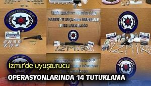 İzmir'de uyuşturucu operasyonlarında 14 tutuklama