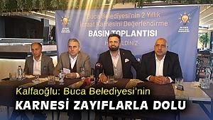 Kalfaoğlu: Buca Belediyesi'nin karnesi zayıflarla dolu