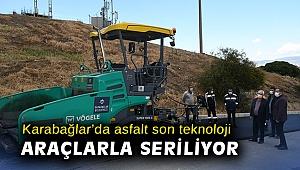 Karabağlar'da asfalt son teknoloji araçlarla seriliyor