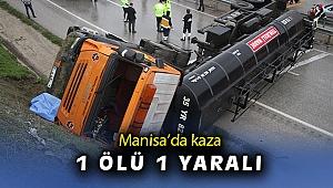 Manisa'da zift yüklü tanker yan yattı: 1 ölü, 1 yaralı