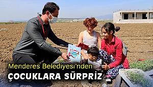 Menderes Belediyesi'nden çocuklara sürpriz