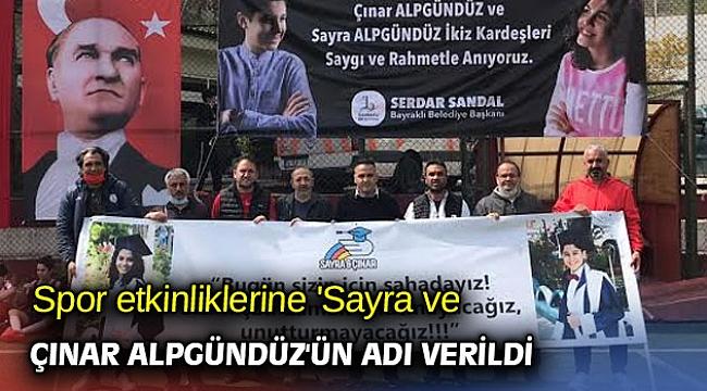 Spor etkinliklerine 'Sayra ve Çınar Alpgündüz'ün adı verildi