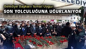 Torbalı Belediye Başkanı İsmail Uygur, son yolculuğuna uğurlanıyor