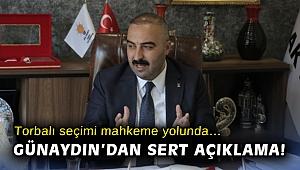 Torbalı seçimi mahkeme yolunda… AK Partili Günaydın'dan sert açıklama!