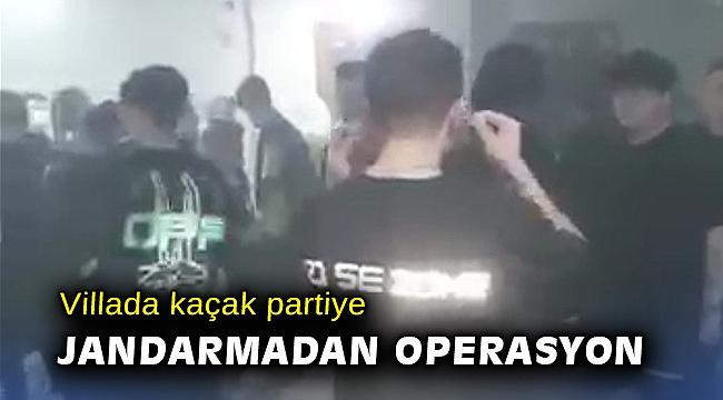 Villada kaçak partiye jandarmadan operasyon
