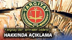 Yargıtay'dan flaş 'amiraller bildirisi' açıklaması