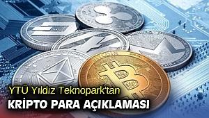 YTÜ Yıldız Teknopark'tan kripto para açıklaması
