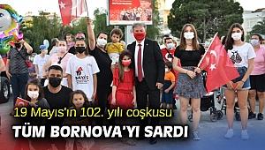 19 Mayıs'ın 102. yılı coşkusu tüm Bornova'yı sardı