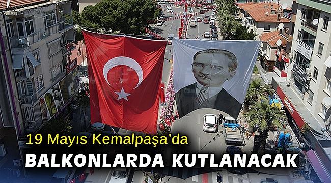 19 Mayıs Kemalpaşa'da balkonlarda kutlanacak