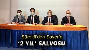 AK Partili Sürekli'den Başkan Soyer'e '2 yıl' salvosu
