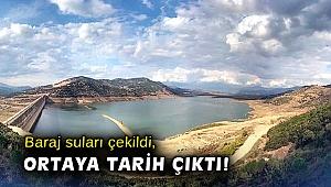 Baraj suları çekildi, ortaya tarih çıktı!