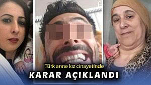 Belçika'da öldürülen Türk anne-kız cinayetinde karar açıklandı
