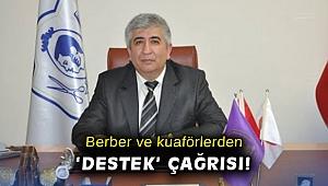 Berber ve kuaförlerden 'destek' çağrısı!
