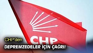 CHP'den depremzedeler için çağrı!
