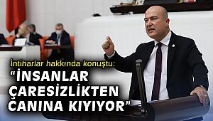 CHP'li Vekil Bakan: 'Vatandaşının canından daha ala itibar mı olur?'