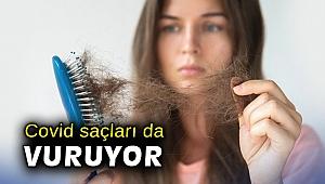 Covid saçları da vuruyor