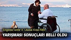 Engelsiz İzmir 4. Ulusal Kısa Film Yarışması sonuçları belli oldu